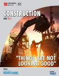 """Construction 2021: """"Things are not looking good"""""""
