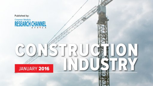 Creamer Media publishes Construction 2016: A review of South Africa's construction industry research report
