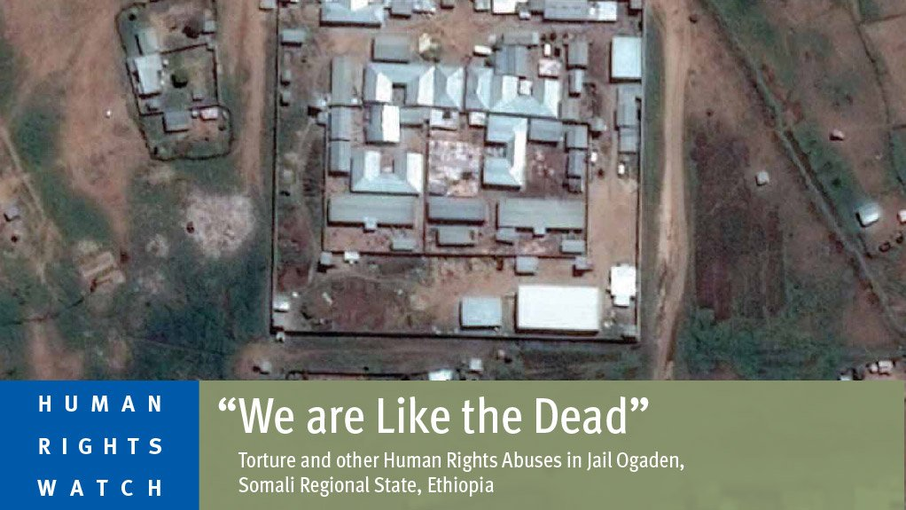 Torture and other Human Rights Abuses in Jail Ogaden, Somali