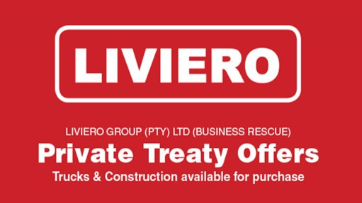 Liviero Offers to Purchase: Trucks & Civils Machinery