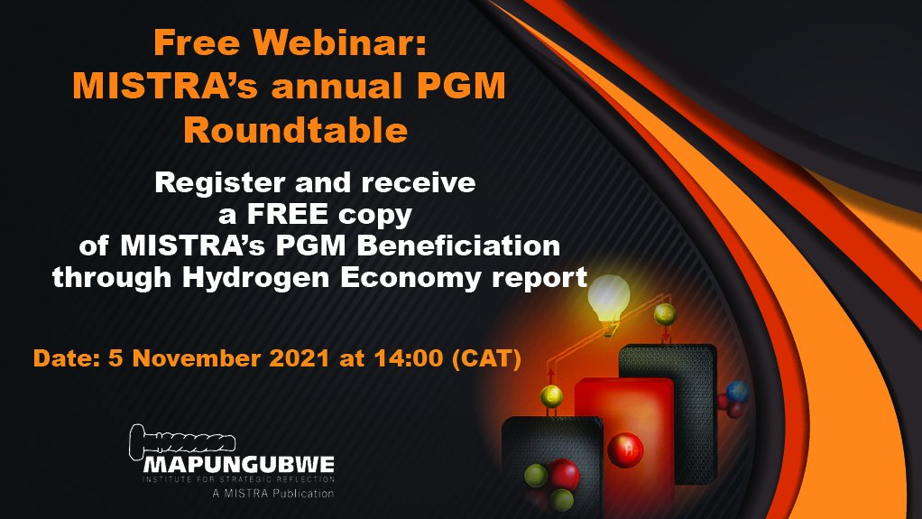 Register and receive a free copy of MISTRA's PGM Beneficiation through Hydrogen Economy report