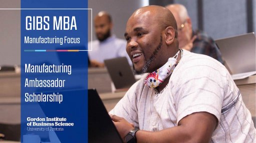 GIBS Manufacturing MBA Scholarship: The need for manufacturing ambassadors