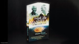 Doing life with Mandela: My prisoner, my friend