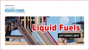 Liquid Fuels 2017: A review of South Africa's liquid fuels sector (PDF Report)
