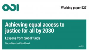 Achieving equal access to justice for all by 2030: lessons from global funds