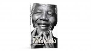 Mandela: His Essential Life – Peter Hain