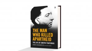 The Man Who Killed Apartheid – Harris Dousemetzis