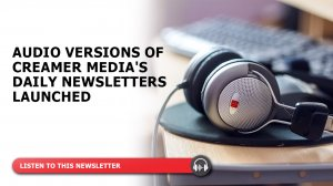 Audio versions of Creamer Media's daily newsletters launched