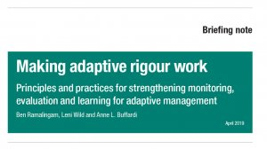 Making adaptive rigour work: principles and practices for strengthening monitoring, evaluation and learning for adaptive management