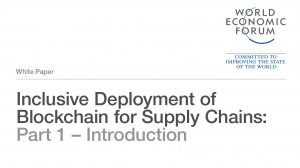 Inclusive Deployment of Blockchain for Supply Chains: Part 1 – Introduction