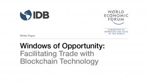 Windows of Opportunity: Facilitating Trade with Blockchain Technology