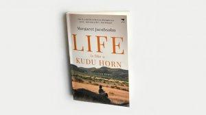 Life Is Like a Kudu Horn – Margaret Jacobsohn