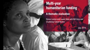 Multi-year humanitarian funding: a thematic evaluation