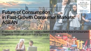 Future of Consumption in Fast-Growth Consumer Markets: ASEAN
