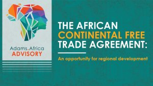 The African Continental Free Trade Agreement: An Opportunity For Regional Development