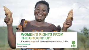 Women's rights from the ground up – A strategic approach to securing women's land rights