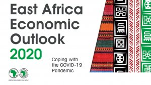 East Africa Economic Outlook 2020 - Coping with the COVID-19 Pandemic