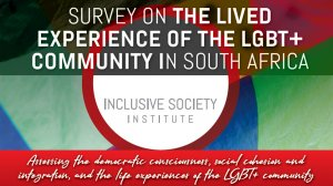 Survey on the lived experience of the LGBT+ community in South Africa