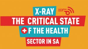 X-Ray: The critical state of the health sector in SA