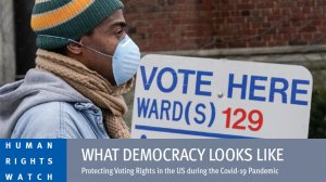 What Democracy Looks Like – Protecting Voting Rights in the US during the Covid-19 Pandemic