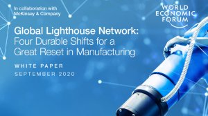 Global Lighthouse Network: Four Durable Shifts for a Great Reset in Manufacturing