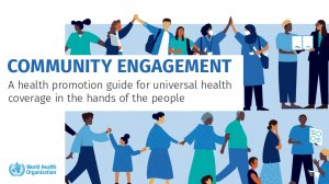 Community engagement: a health promotion guide for universal health coverage in the hands of the people