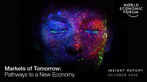 Markets of Tomorrow: Pathways to a New Economy