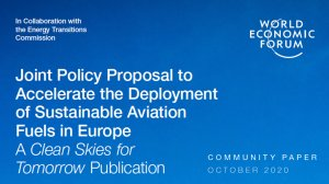 Joint Policy Proposal to Accelerate the Deployment of Sustainable Aviation Fuels in Europe A Clean Skies for Tomorrow Publication