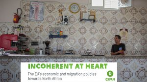 Incoherent at heart: the EU's economic and migration policies towards North Africa