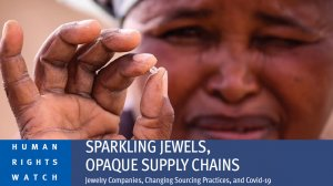 Sparkling Jewels, Opaque Supply Chains – Jewelry Companies, Changing Sourcing Practices, and Covid-19