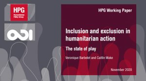 Inclusion and exclusion in humanitarian action: the state of play