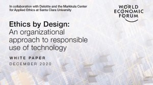 Ethics by Design: An organizational approach to responsible use of technology