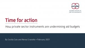 Time for action: How private sector instruments are undermining aid budgets