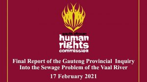 Final Report of the Gauteng Provincial Inquiry Into the Sewage Problem of the Vaal River