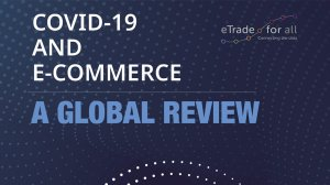 COVID-19 and e-commerce: a global review