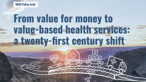 From value for money to value-based health services: a twenty-first century shift