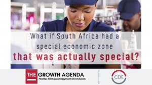 What if South Africa had a special economic zone that was actually special?