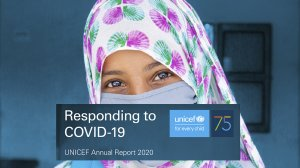 Responding to COVID-19: UNICEF Annual Report 2020