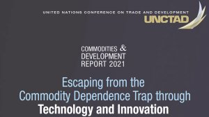 Commodities and Development Report 2021