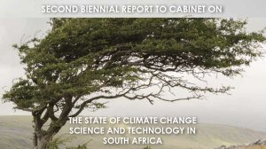 Second Biennial Report on the State of Climate Science and Technology in South Africa