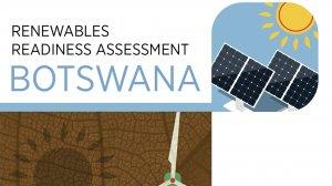 Renewables Readiness Assessment: Botswana