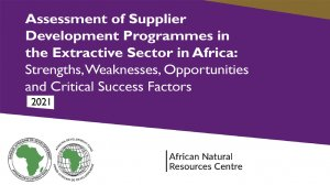 Assessment of Supplier Development Programmes in the Extractive Sector in Africa: Strengths, weaknesses, opportunities and critical success factors