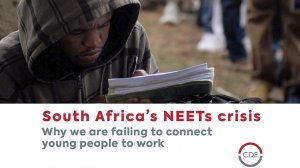 South Africa's NEETs crisis: Why we are failing to connect young people to work