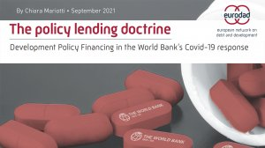 The policy lending doctrine: Development Policy Financing in the World Bank's Covid-19 response