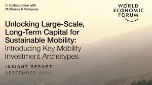 Unlocking Large-Scale, Long-Term Capital for Sustainable Mobility: Introducing Key Mobility Investment Archetypes