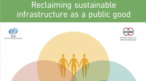 Reclaiming sustainable infrastructure as a public good