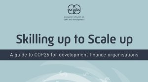 Skilling up to Scale up: A guide to COP26 for development finance organisations